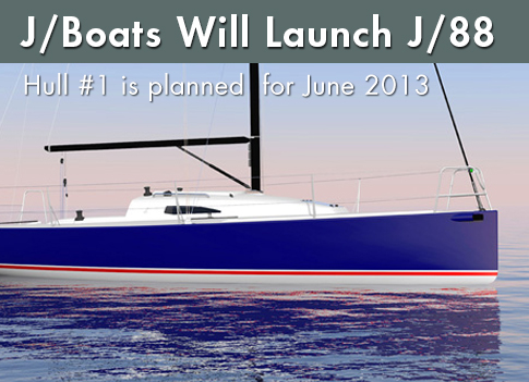 J/Boats Will Launch New J/88 in 2013