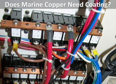 Does Copper Need Coating in the Marine Environment?
