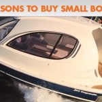 3 Reasons to Buy Small Boats