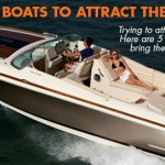 Guy Magnets: 5 Boats To Attract the Boys