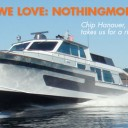 Boats We Love: Nothingmore, with Chip Hanauer, the Boat Guy