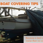 Winter Boat Covers: Bad Is Worse Than None